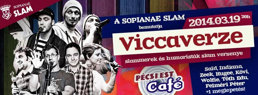 Viccaverze / Pécs