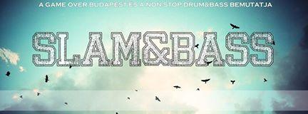 SLAM&BASS