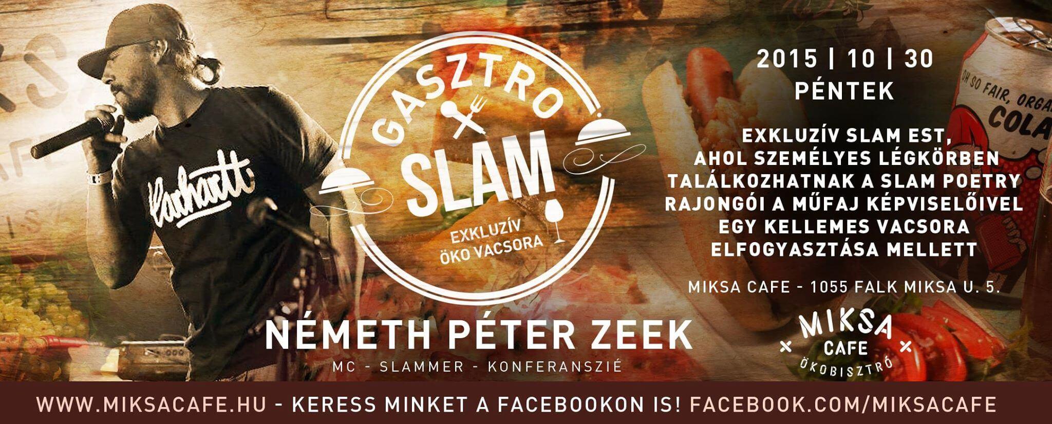 /// GASZTRO SLAM /// Németh Péter Zeek @ Miksa Cafe