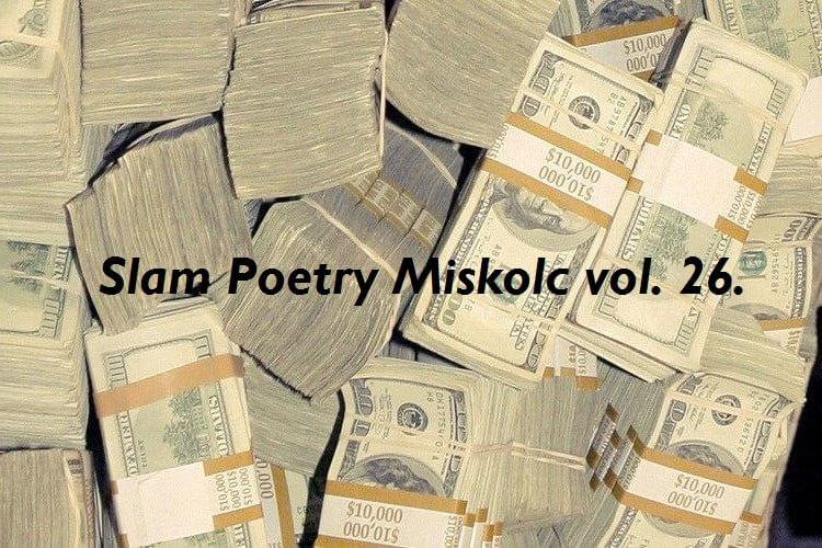 Slam Poetry Miskolc vol. 26. – Motiváció