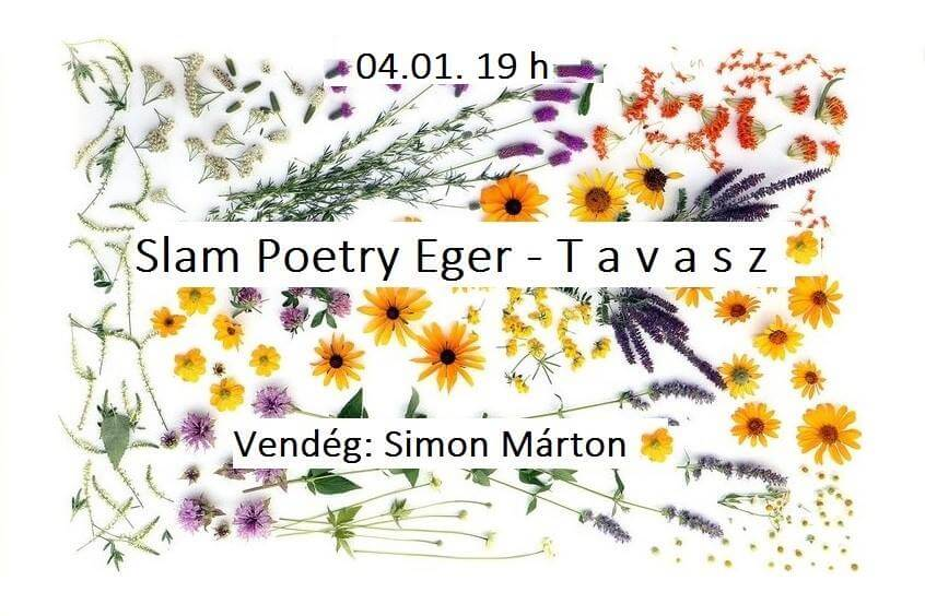 Slam Poetry Eger – Tavasz