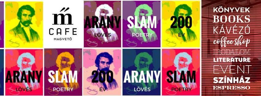 Aranylövés – Slam poetry verseny Arany Jánosról Arany Jánossal