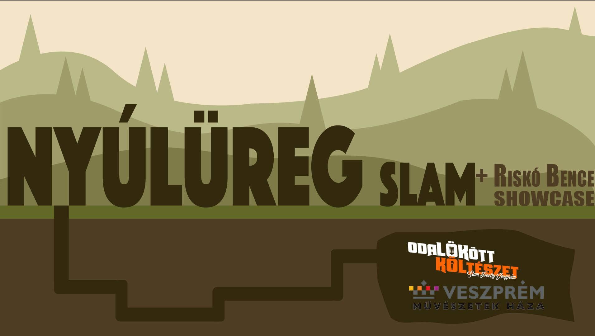 Nyúlüreg Slam + Riskó Bence-showcase