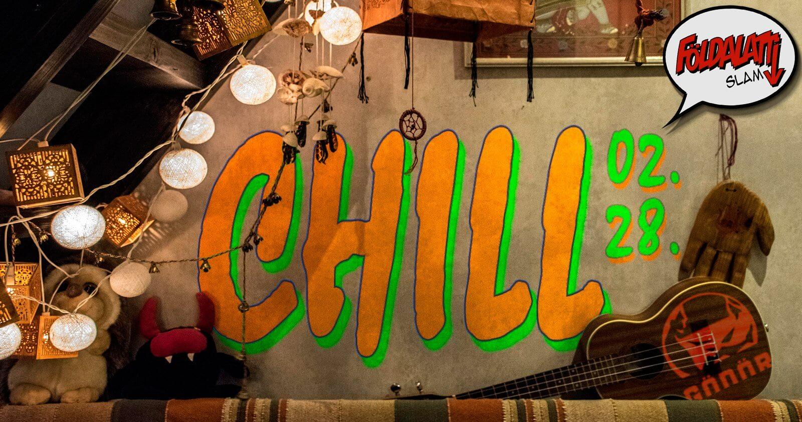 CHILL – Földalatti Slam a Gödörben