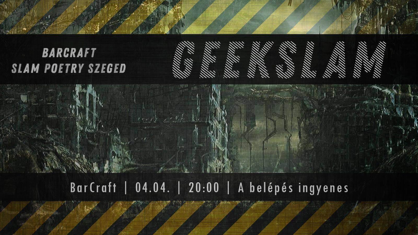 GeekSlam x BarCraft