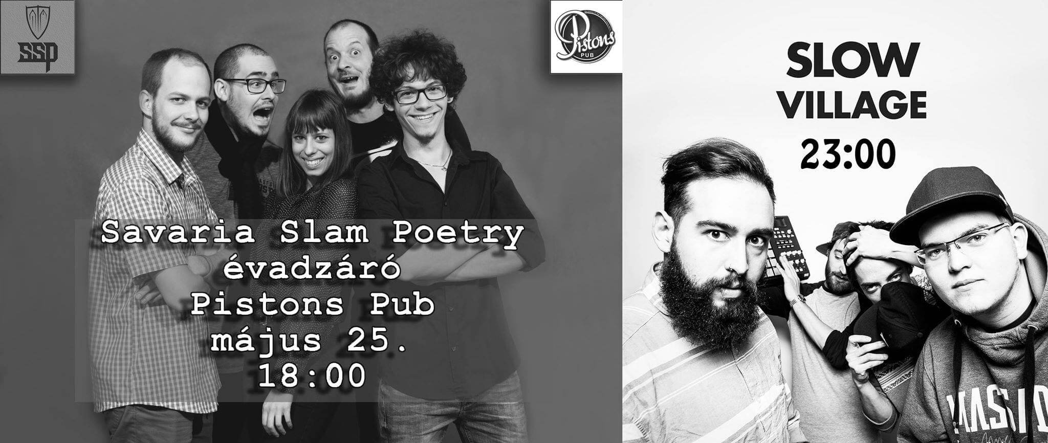 Savaria Slam Poetry 5. évzáró klubest + Slow Village