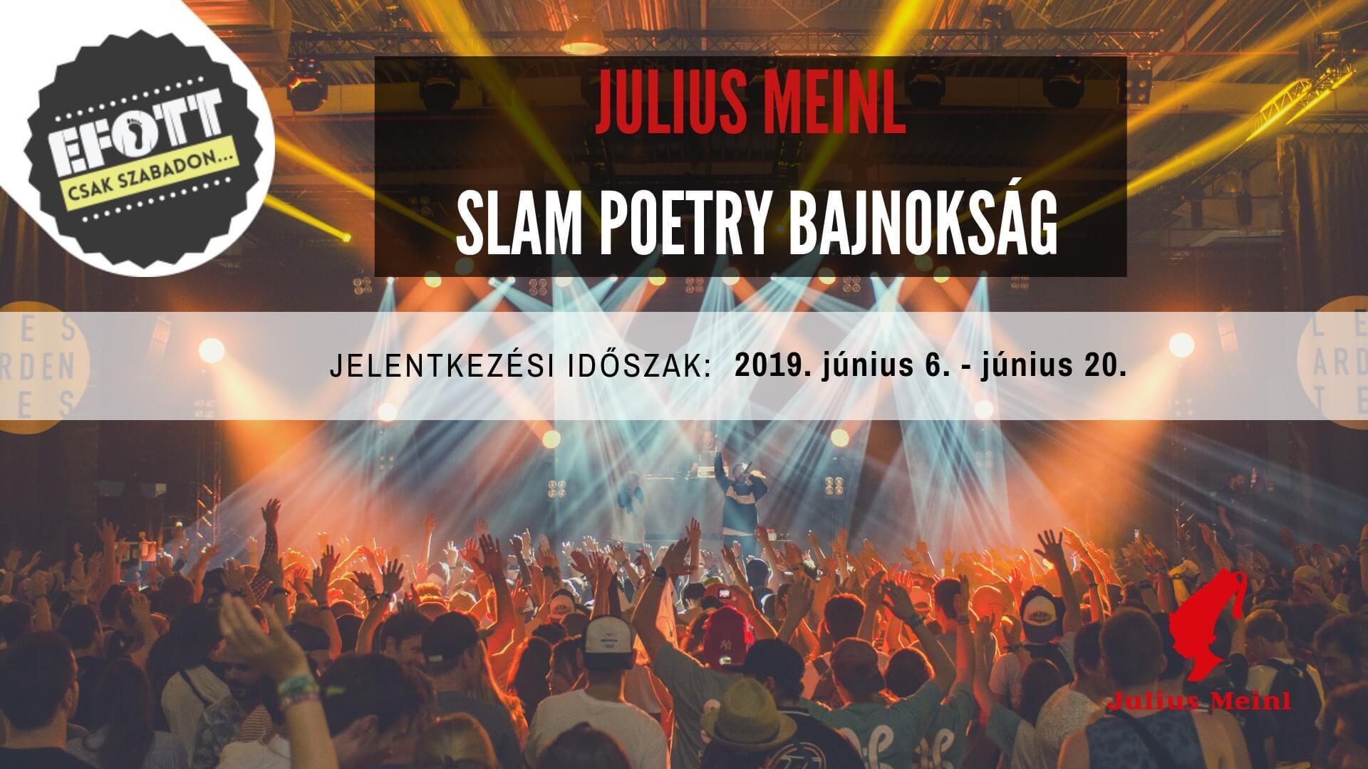 Julius Meinl Slam Poetry Bajnokság  – Nevezz és lépj fel az EFOTT Nagyszínpadán!