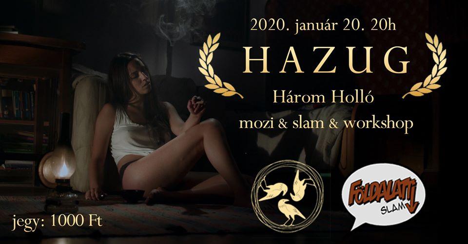 HAZUG – Januári Földalatti Slam Mozi Workshop a Három Hollóban