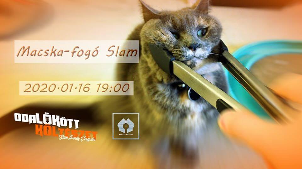 Macska-fogó – Januári Slam Poetry Klub Veszprém