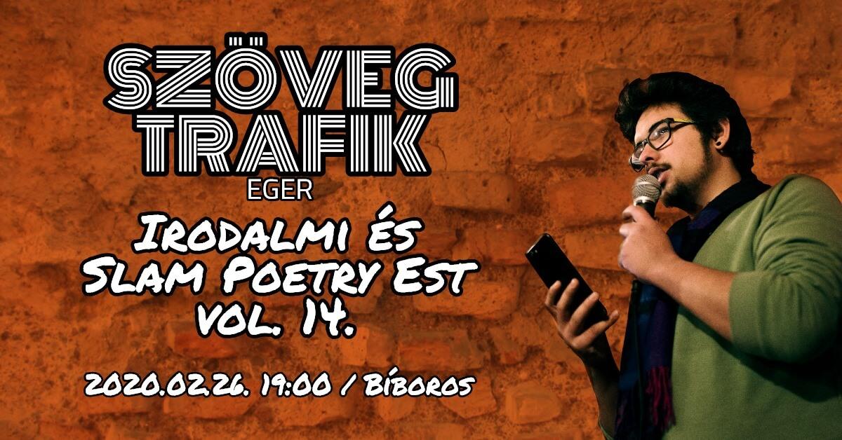 Szövegtrafik Irodalmi és Slam Poetry Est vol.14 – 2. Évforduló!
