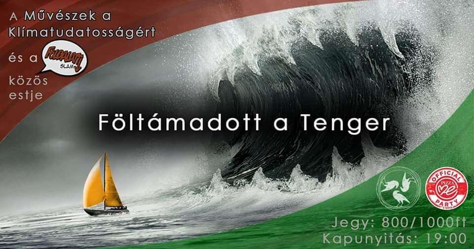 Föltámadott a tenger – Márciusi Földalatti Slam a Három Hollóban ELMARAD/CANCELLED