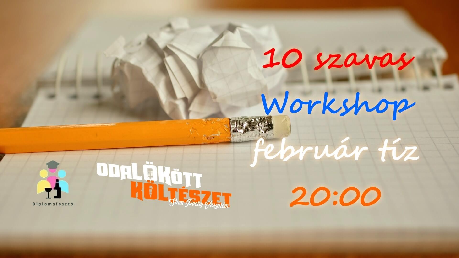 10 szavas Workshop a DiplomaFosztóban!