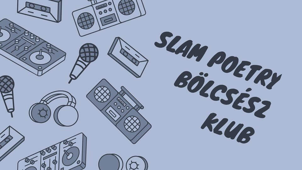 Bölcsész Klub Slam Poetry part2. @Miskolc ELMARAD/CANCELLED