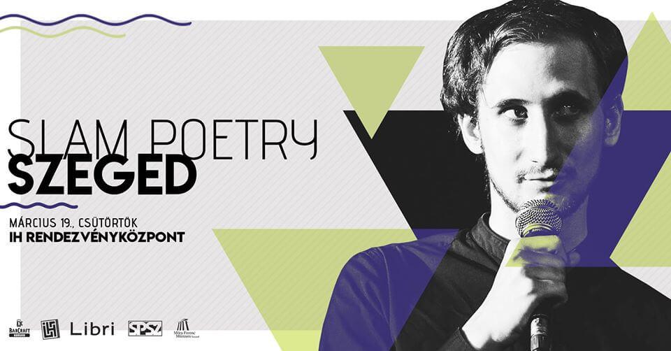 Slam Poetry Szeged – Márciusi klub @IH ELMARAD / CANCELLED