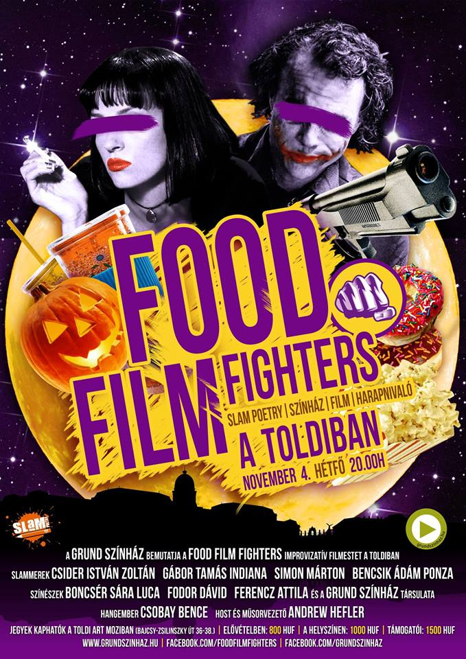 HÉTFŐN FOOD FILM FIGHTERS A TOLDIBAN