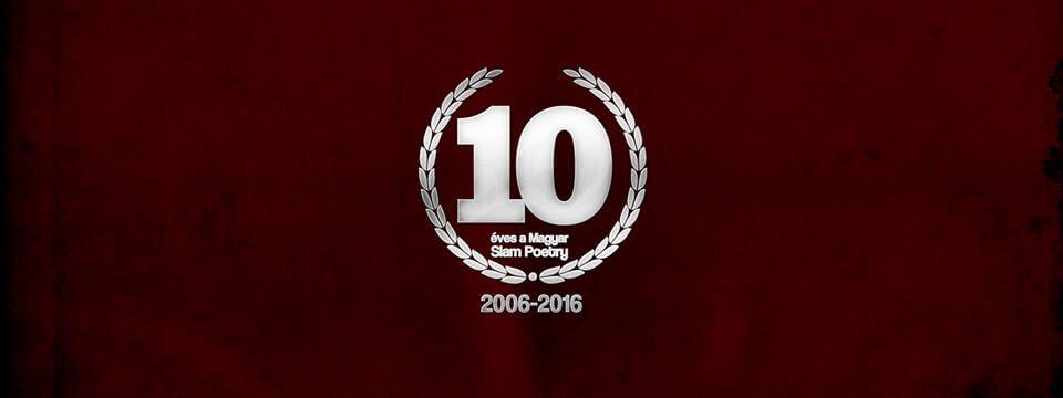 10 éves a Magyar Slam Poetry!