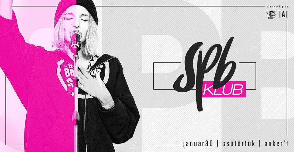 Slam Poetry Budapest Klub / Január 30. / Anker't