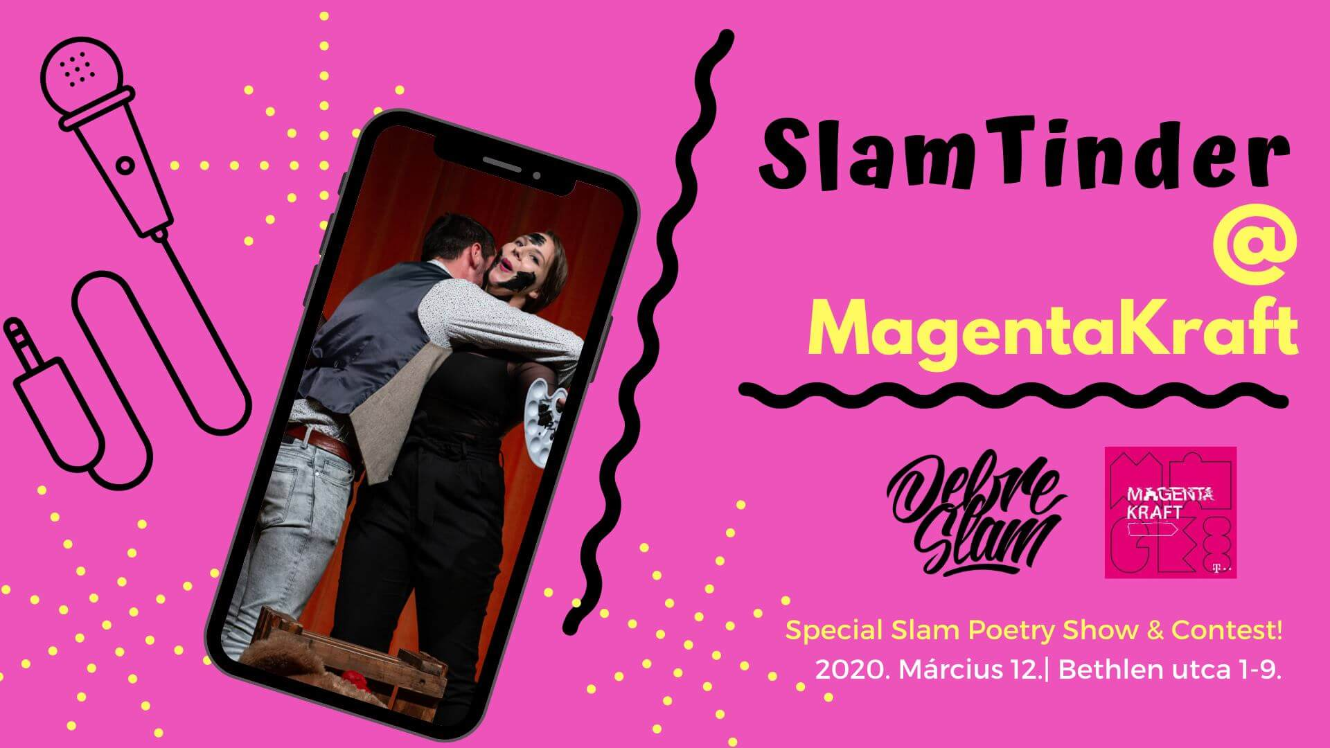 SlamTinder @MagentaKraft ELHALASZTVA/POSTPONED