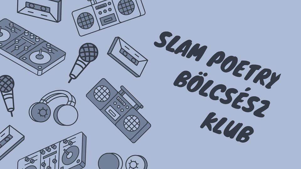 Bölcsész Klub Slam Poetry part2. @Miskolc ELMARAD/CANCELLED